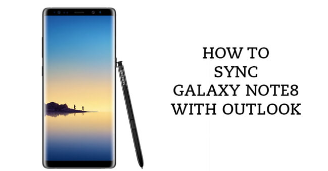 Sync Outlook with Galaxy Note8