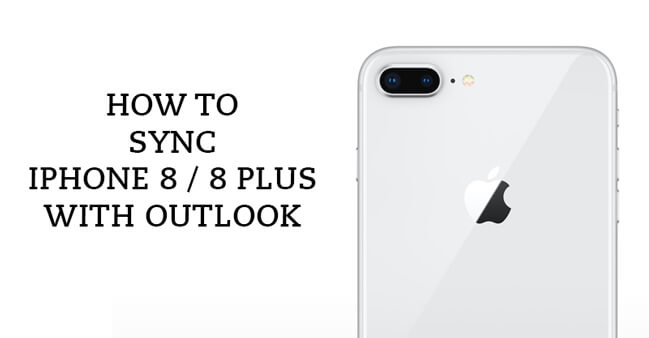 Sync Outlook Contacts, Calendars, Notes and Tasks with iPhone 8